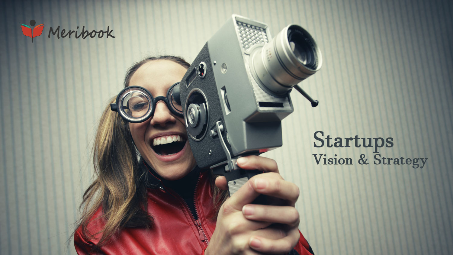 Vision and Strategy - Growth Hacking Secrets!
